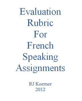 Evaluation Rubric for French Speaking Assignments