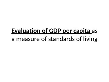 Evaluation of GDP Per Capita as a measurement