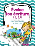 Évalue ton écriture - Rate Your Writing Rubric in French -