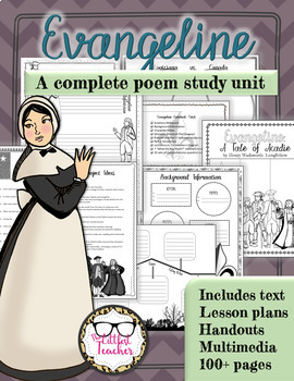 Evangeline: A Tale of Acadie by Longfellow Complete Epic Poem Unit