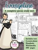 Evangeline: A Tale of Acadie by Longfellow Complete Epic Poem Unit