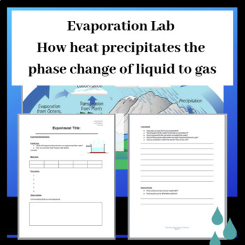 Evaporation Lab: Phases of Matter (Liquid to Gas) Powerpoint and Lab Report