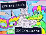 Eve est allée en Louisiane - French CI / TPRS French  passé composé