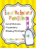 Eve of the Emperor Penguin: Comprehension Guide