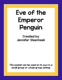 Eve of the Emperor Penguin Comprehension Packet