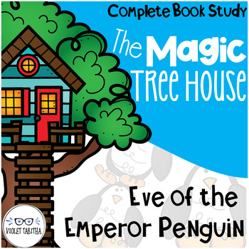 Eve of the Emperor Penguin Magic Tree House