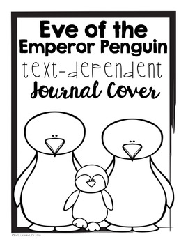 Eve of the Emperor Penguin Text Dependent Questions
