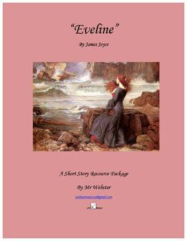 """Eveline"" by James Joyce - A 68 Paged Short Story Companion Package"
