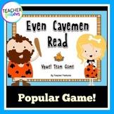 Vowel Teams Game: Even Cavemen Read