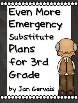 Even MORE Emergency Substitute Plans for 3rd Grade