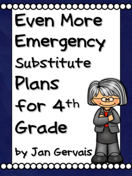 Even MORE Emergency Substitute Plans for 4th Grade