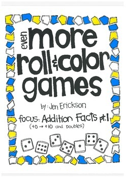 Even MORE Roll & Color:  Addition Facts (part 1)