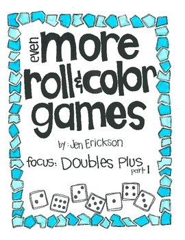 Even MORE Roll & Color:  Doubles Plus (part 1)