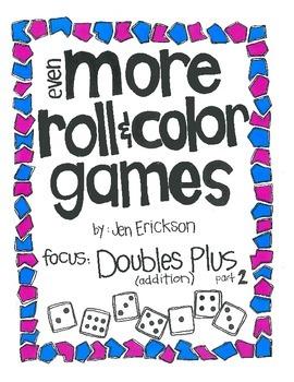 Even MORE Roll & Color:  Doubles Plus (part 2)