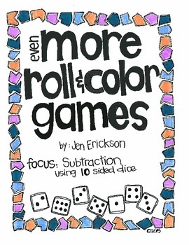 Even MORE Roll & Color:  Subtraction (using 10 sided dice)
