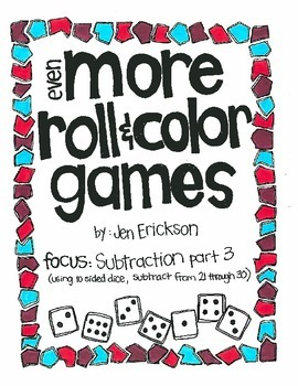 Even MORE Roll& Color:  Subtraction (using 10 sided dice) PART 3
