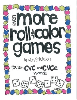 Even MORE Roll and Color Games:  CVC and CVCe Words