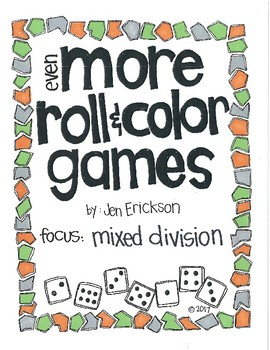 Even MORE Roll and Color Games: Mixed Division
