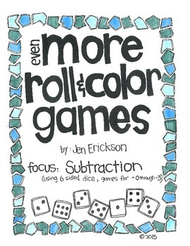 Even MORE Roll and Color:  Subtraction (using 6 sided dice)