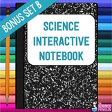 Science Interactive Notebook Activities Bonus Set B