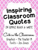 Even More Inspiring Classroom Quotes