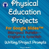 Even More P.E. Projects with Rubric Bilingual Bundle for Google Slides™