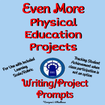 Even More Physical Education Projects with Learning Scale/Rubric