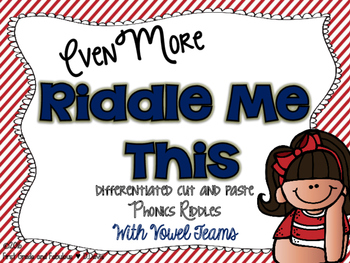 Riddle Me This--Phonics Riddles with Vowel Teams