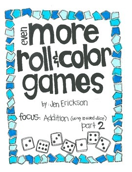 Even More Roll & Color:  Addition PART 2 (using 10 sided dice)