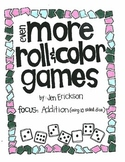 Even More Roll & Color:  Addition (using 10 sided dice)