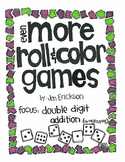 Even More Roll and Color Games: Double Digit Addition (NO regrouping)