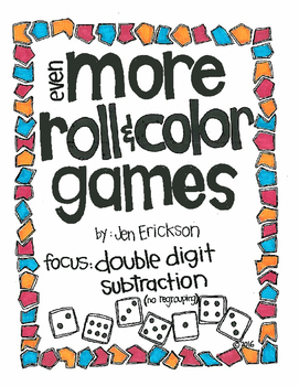 Even More Roll and Color Games: Double Digit Subtraction (NO regrouping)