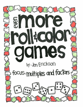Even More Roll and Color Games:  Mutiples and Factors