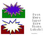 Even More Superhero Theme Labels