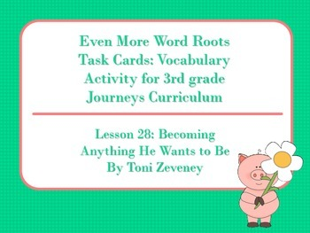 Even More Word Roots Task Cards for Journeys 3rd Grade