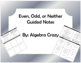 Even, Odd, or Neither Guided Notes