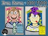 Even Steven and Odd Todd Craftivity