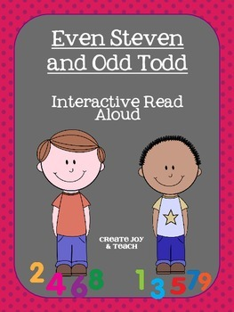 Even Steven and Odd Todd Interactive Read Aloud