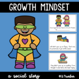 Even Superheroes Need a Growth Mindset: a Social Story
