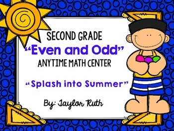 """Even and Odd Anytime Math Center for Second Grade """"Water Balloon Toss"""""""