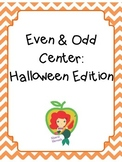 Even and Odd Center: Halloween Edition