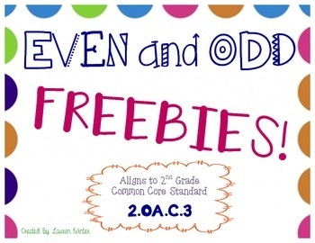 Even and Odd Freebies! 2.OA.C.3