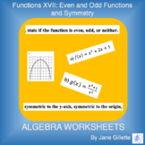 Functions XVII - Even and Odd Functions and Symmetry