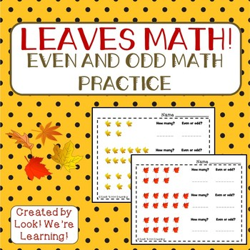 Even and Odd Math Worksheets - Leaves Math!