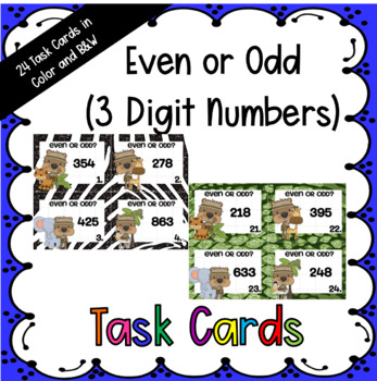 Even and Odd Numbers (3 Digit Numbers) Task Cards