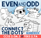 Even and Odd Numbers Dot to Dot ★ Odds & Evens Connect the Dots for 2.OA.3, 2.7A