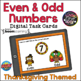 Even and Odd Numbers: Thanksgiving BOOM Cards™ Distance Learning
