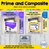 Even and Odd Prime and Composite Google™ Slides and Forms