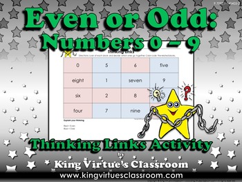 Even or Odd Thinking Links Activity #1 Numbers 0-9 - King Virtue