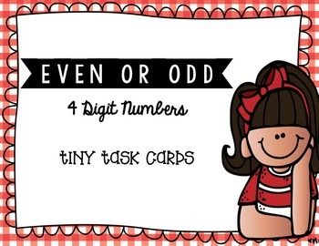 Even or Odd 4 Digit Numbers Tiny Task Cards